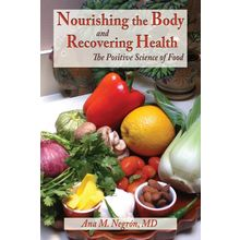 Nourishing the Body and Recovering Health